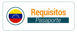 Requisitos - Pasaporte venezolano